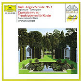 Bach: English Suite No.3; Capriccio BWV 922 / Transcriptions for Piano by Wilhelm Kempff