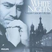 White Nights: Valery Gergiev's Russia de Valery Gergiev