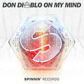 On My Mind de Don Diablo
