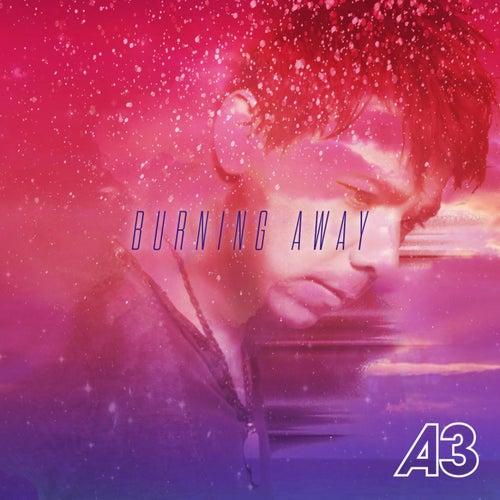 Burning Away von A3
