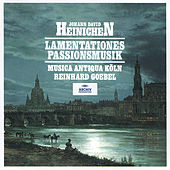 Heinichen: Lamentationes / Passionsmusik by Various Artists