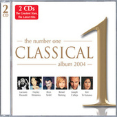 The Number One Classical Album 2004 by Various Artists