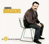 Les 50 Plus Belles Chansons De Georges Brassens de Georges Brassens