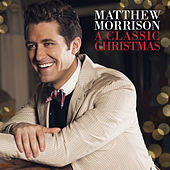 A Classic Christmas by Matthew Morrison