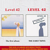 The Early Tapes / Level 42 by Level 42