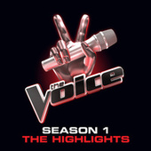 The Voice:  Season 1 Highlights von Various Artists