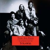 Tears & Pavan - An Introduction To The Strawbs de The Strawbs