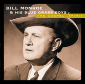 The Gospel Spirit de Bill Monroe