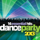 Dance Party 2013 by Various Artists