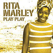 Play Play by Rita Marley