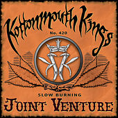 Joint Venture by Kottonmouth Kings