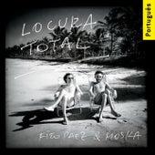 Locura Total (Versão Brasileira) de Fito Páez & Paulinho Moska