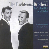 You've Lost That Lovin' Feelin' von The Righteous Brothers