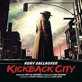 Kickback City - Live by Rory Gallagher
