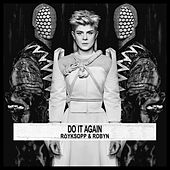 Do It Again by Röyksopp