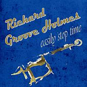 Easily Stop Time de Richard Groove Holmes