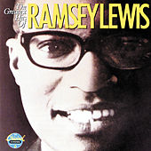 The Greatest Hits Of Ramsey Lewis by Ramsey Lewis