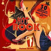 Hot Rock (30 Amercian Rockabilly & Rock 'N' Roll Hits) by Various Artists