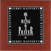 On A Wing & A Prayer de Gerry Rafferty