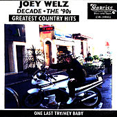 The Best Of Joey Welz Country by Joey Welz