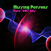 Pure '80s Hits de Missing Persons