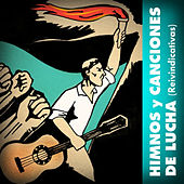 Himnos y Canciones de Lucha (Reivindicativas) by Various Artists