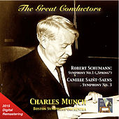 The Great Conductors: Charles Munch Conducts Robert Schumann & Camille Saint-Saëns (Remastered 2015) von Various Artists