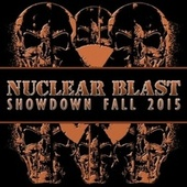 Nuclear Blast Showdown Fall 2015 de Various Artists