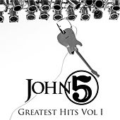 Greatest Hits, Vol. 1 by John 5