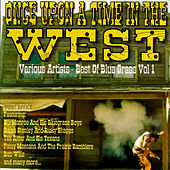Once Upon a Time in the West - Best of Bluegrass Vol. 1 by Various Artists