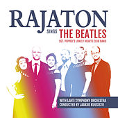 Rajaton Sings the Beatles with Lahti Symphony Orchestra - Sgt. Pepper`s Lonely Hearts Club Band by Rajaton