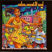 Salsa, Sweat & Soul: The  Best of New York's Latin Scene Today by Various Artists