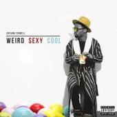 Weird Sexy Cool by Devvon Terrell