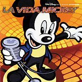 La Vida Mickey by Various Artists