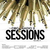 CBC Radio 3 Sessions Volume 3 by Various Artists