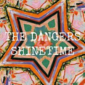 Shinetime by The Dangers