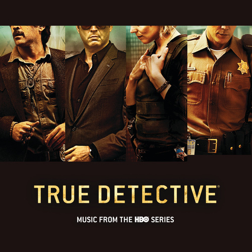 True Detective by Various Artists