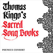 Thomas Kingo's Sacred Song Books by Various Artists