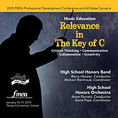 2015 Florida Music Educators Association (FMEA): High School Honors Band & High School Honors Orchestra [Live] by Various Artists