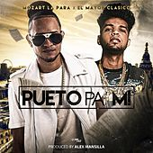 Pueto Pa Mi (feat. El Mayor Clasico) de Mozart La Para