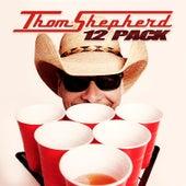 12 Pack by Thom Shepherd