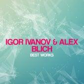 Igor Ivanov & Alex Blich Best Works by Alex Blich