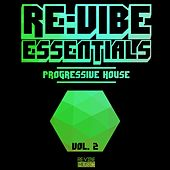 Re:Vibe Essentials - Progressive House, Vol. 2 von Various Artists