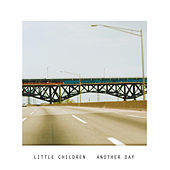 Another Day by Little Children