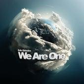We Are One by Erik Ekholm