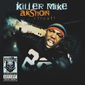 AKshon (Yeah!) by Killer Mike