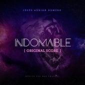 Indomable (Original Score) [feat. Max Emanuel] de Jesús Adrián Romero