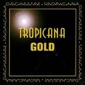 Tropicana gold by Orchestre Tropicana
