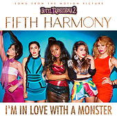 I'm In Love With a Monster by Fifth Harmony