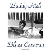 Blues Caravan (Remastered 2015) de Buddy Rich